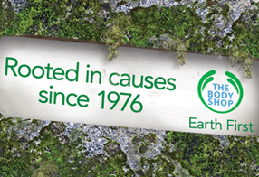 THE BODY SHOP EARTH FIRST CAMPAIGN